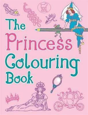 NEW The Princess Colouring Book By Ann Kronheimer Paperback Free Shipping