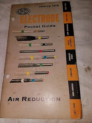 Vintage 1957 Pocket Guide to Airco Electrodes Welding Products Information