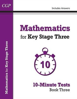 Mathematics for KS3: 10-Minute Tests - Book 3 (including Answers). 9781782944744