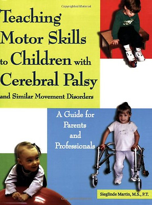 Teaching Motor Skills to Children with Cerebral Palsy a - Paperback NEW Martin,