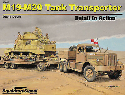 2ss39006/ Squadron Signal - Detail in Action - M19 / M-20 Tank Transporter