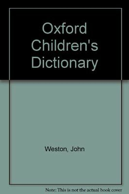 The Oxford Children's Dictionary,  | Unknown Binding Book | Acceptable |