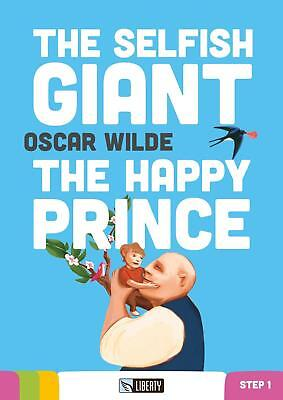 The selfish giant-The happy prince - livello A1.1 Con CD Audio - Wilde Oscar