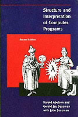 Structure and Interpretation of Computer Programs by Harold Abelson (English) Pa