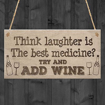 Laughter Medicine Add Wine Alcohol Funny Friendship Bar Hanging Plaque Gift Sign