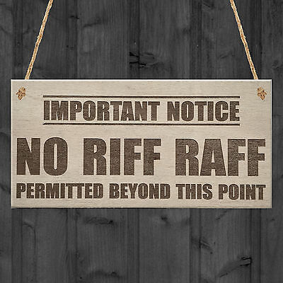 No Riff Raff Funny Pub Club Home Bar Man Cave Hanging Plaque Shed Gift Sign