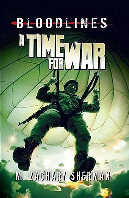 A Time for War (Bloodlines), Good Condition Book, Sherman, M. Zachary, ISBN 9781