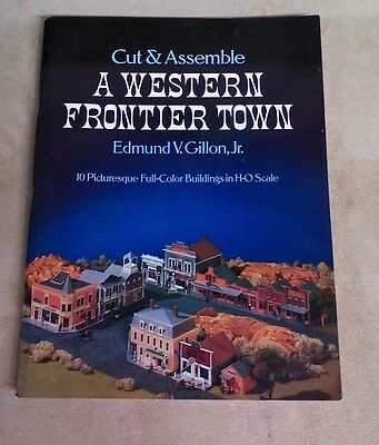 Western Frontier Town Cut Assemble 10 Buildings H-O Scale Edmund V. Gillon Jr.