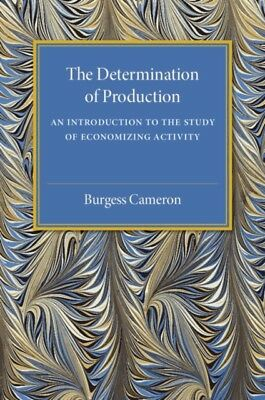 DETERMINATION OF PRODUCTION, Cameron, Burgess, 9781316509500