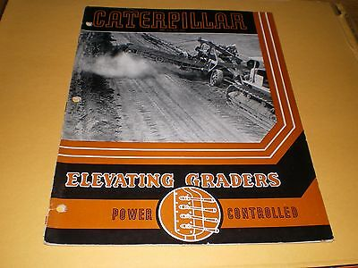 Old Caterpillar Tractor Elevating Graders 38 pg. Advertising Booklet Brochure