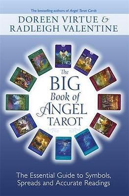 Big Book of Angel Tarot: The Essential Guide to Symbols, Spreads and Accurate Re