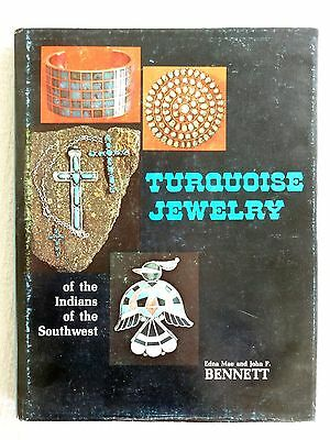 Turquoise Jewelry of the Indians of the Southwest by Edna M. Bennett and John...