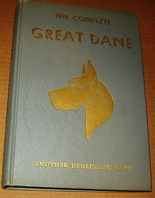 1950 The Complete Great Dane Dog Milo Denlinger Illustrated Book