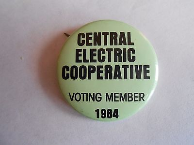 Cool Vintage 1984 Central Electric Cooperative Voting Member Advertising Pinback
