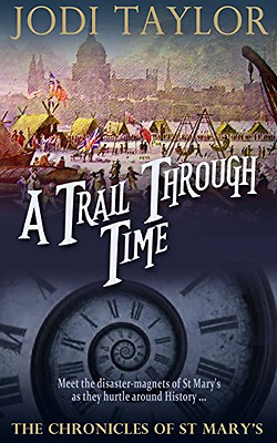 A Trail Through Time (The Chronicles of St. Mary's Seri - Paperback NEW Jodi Tay
