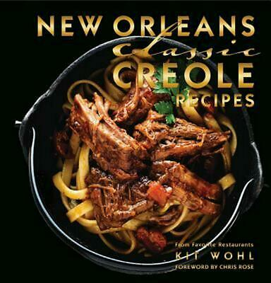 New Orleans Classic Creole Recipes by Kit Wohl Hardcover Book (English)