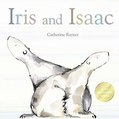 Iris and Isaac by Catherine Rayner   Paperback Book   9781848950924   NEW