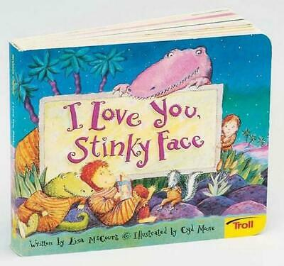 I Love You, Stinky Face by Lisa McCourt (English) Board Books Book Free Shipping