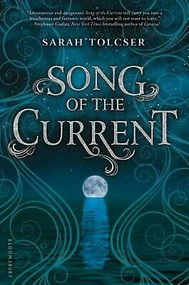 Song of the Current by Sarah Tolcser Hardcover Book Free Shipping!