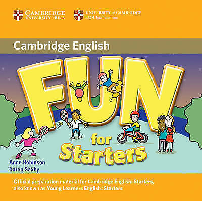 Fun for Starters Audio CD by Saxby, Karen, Robinson, Anne