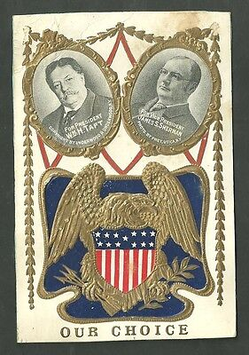 Early 1900's Political Postcard Our Choice For President Wm H. Taft and Sherman