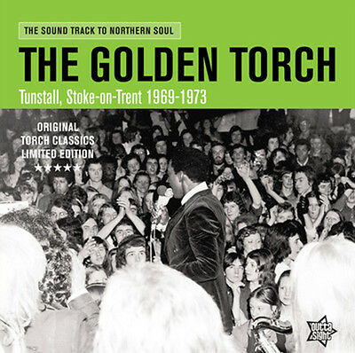 "The Golden Torch  ""tunstall Stoke-On-Trent 1969-1973"" Northern Soul"