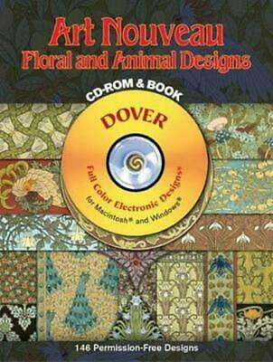 Art Nouveau Floral and Animal Designs [With CD-ROM] by M.P. Verneuil (English) P