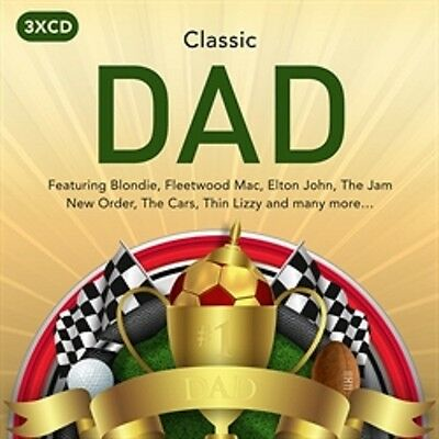 CLASSIC DAD 3 CD SET - VARIOUS ARTISTS (New Release 26th May 2017)