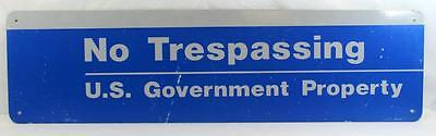 """Large Rare Retired No Tresspassing U.S. Government Property Metal Sign 40""""x11"""""""