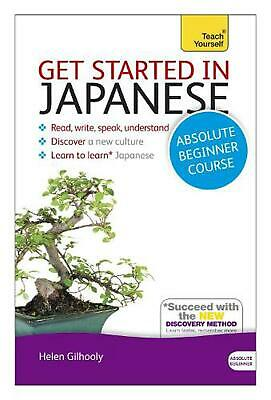 Get Started in Japanese Absolute Beginner Course: (Book and audio support) by He