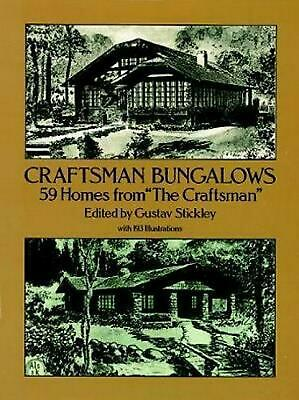 """Craftsman Bungalows: 59 Homes from """"The Craftsman"""": 59 Bungalows from """"The Craft"""