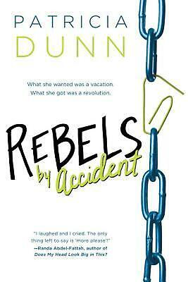Rebels by Accident by Patricia Dunn (English) Paperback Book Free Shipping!
