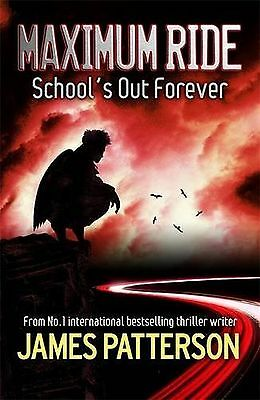 Maximum Ride: School's Out Forever (Maximum Ride Childrens Edition) NEW BOOK