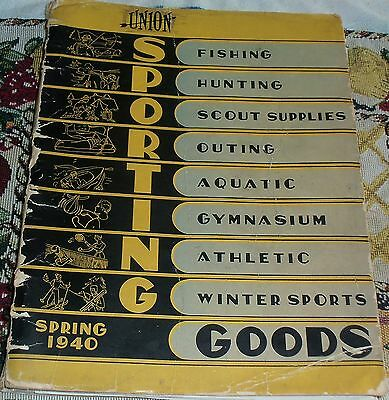 Vintage Union Sporting Goods Catalog Spring 1940, fishing Hunting, Scout Suplies