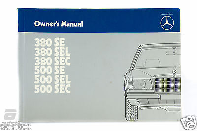 Mercedes Benz Owneru0027s Manual 380SE/SEL/SEC 500SE/SEL/SEC *