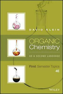 Organic Chemistry as a Second Language: I Fourth Edition by David R. Klein (Engl