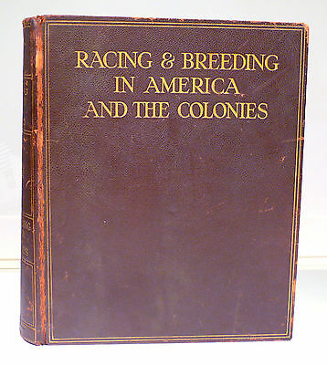 Horses: Racing & Breeding In America And The Colonies #458 1931, Equestrian Book
