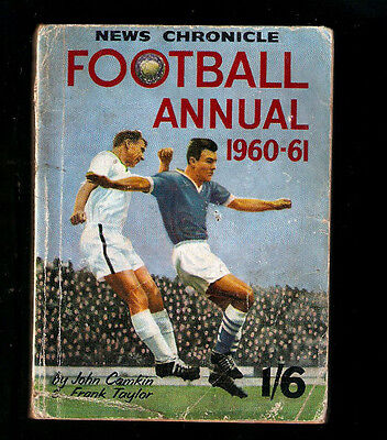 FOOTBALL ANNUAL 1960-61 (News Chronicle) by J.Camkin & F.Taylor.Vintage item
