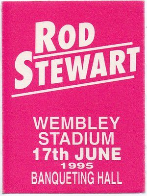 Rod Stewart Back Stage Pass 1995 Original Banqueting Hall Pass 22 Yrs Dated Gem