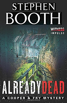 Already Dead (Cooper & Fry Mysteries) - Paperback NEW Stephen Booth(A 2014-12-02