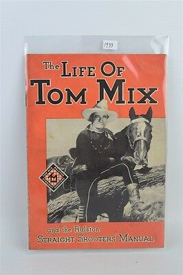 0d2a00c292fb6 ANTIQUE 1933 LIFE of Tom Mix Straight Shooters Club Premium Booklet ...