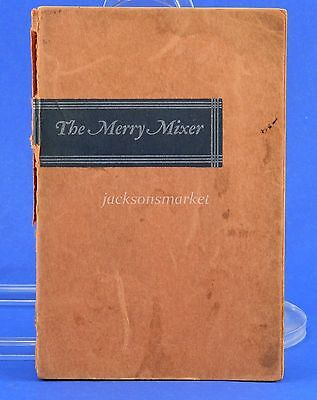 Merry Mixer, Cocktails and Their Ilk 1933 Bar Recipes Mixology Book, Guyer Roese