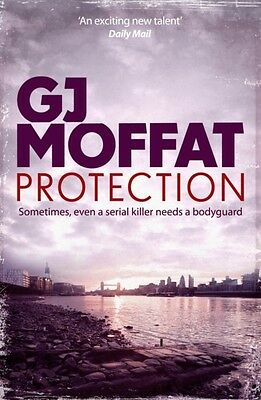 Protection (Alex Cahill 4) (Paperback), Moffat, G. J., 9780755360802