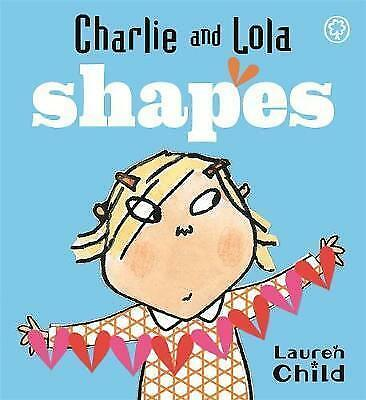 Shapes: A First Concepts by Lauren Child (Board book, 2008)