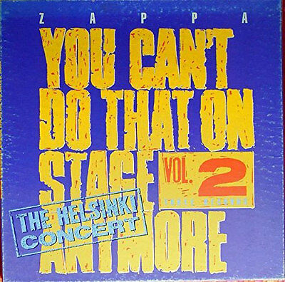 Frank Zappa - You Can t Do That On Stage Anymore Vol. 2  [Vinyl LP] (LP)