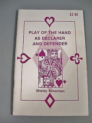 Shirley Silverman: Play of the Hand as Declarer and Defender