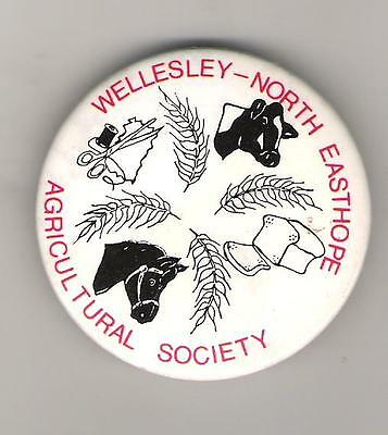 """B6) Button - Agriculture - Wellesley North Easthope Agricultural Society - 21/4"""""""