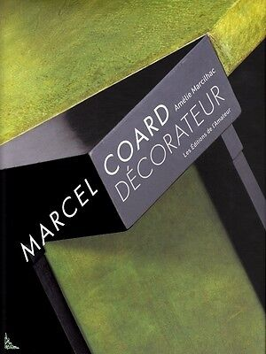 Marcel Coard decorator, French book by A. Marcilhac