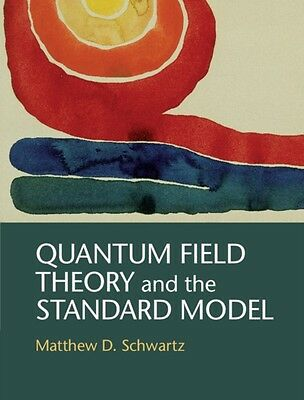 Quantum Field Theory and the Standard Model (Hardcover), Schwartz. 9781107034730