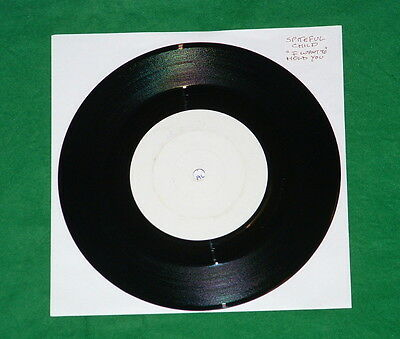 "SPITEFUL CHILD I Want To Hold You"" NWOBHM White Label UNRELEASED 7"" RARE"